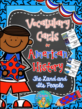 Illustrated Vocabulary Cards for American History: the Land and Its People
