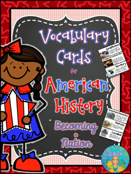Illustrated Vocabulary Cards for American History: Becoming a Nation