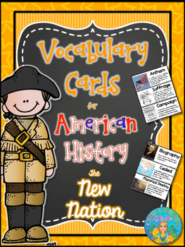 Illustrated Vocabulary Cards for American History: The New Nation