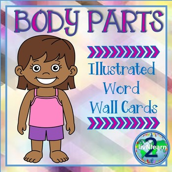 Illustrated Word Wall Cards: Body Parts