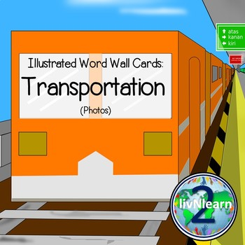 Illustrated Word Wall Cards: Transportation (Photos)