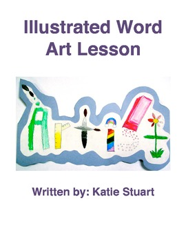 Illustrated Word with Value Art Lesson!