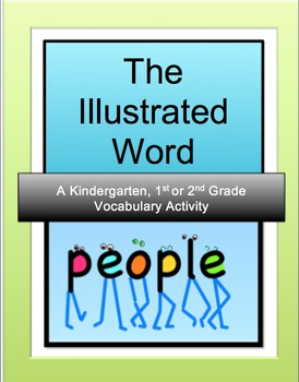 Illustrated Words: A Kindergarten, 1st or 2nd Grade  Activity