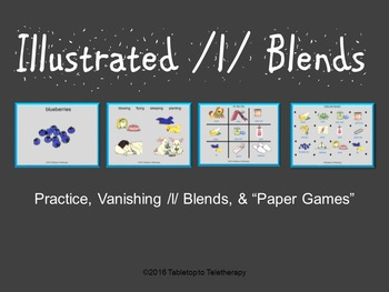 "Illustrated /l/ Blends: Practice, Vanishing /l/ Blends, & ""Paper Games"""