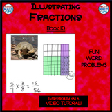 Illustrating Fractions - Book 10 (ie: 2/3 x 1/4) (Distance