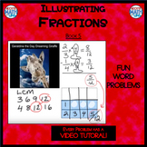 Illustrating Fractions - Book 5: Subtracting UnLike Denominators (ie: 2/3 - 1/4)