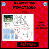 Illustrating Fractions - Book 6: Adding Mixed Numbers (ie: 1 & 5/6 + 3 & 3/4)