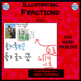 Illustrating Fractions - Book 11 (ie: 1/2 ÷ 1/4) (Distance