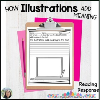 Illustrations Add Meaning Reading Response Graphic Organizer for Comprehension