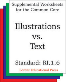 Illustrations vs Text (CCSS RI.1.6)