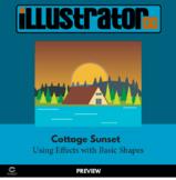 Illustrator CC - Cottage Sunset - Adding Effects to Basic Shapes