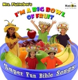 """""""Big Bowl of Fruit"""" - """"Fruit of the Spirit"""" Character Buil"""
