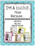 I'm A Bucket Filler Posters