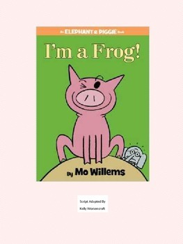 I'm A Frog Reader's Theater for 4