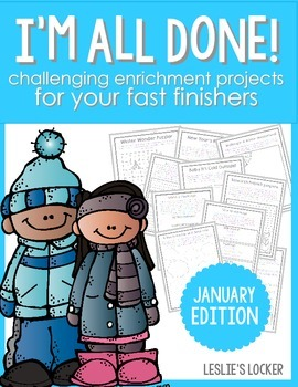 I'm All Done! (10 fast finisher projects for January)