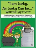 """St. Patrick's Day Art & Writing Activity """"I'm As Lucky, As"""