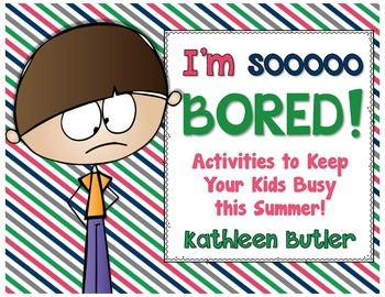 I'm Bored Jar!  Summer Fun Activities