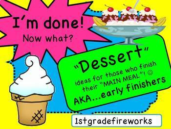 I'm DONE!  What's for DESSERT?  AKA...Early Finishers