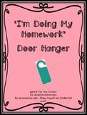 I'm Doing My Homework Door Hangers