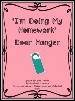 I'm Doing My Homework Door Hangers