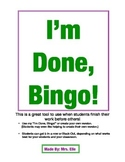 I'm Done, Bingo!