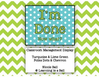 I'm Done! Classroom Display