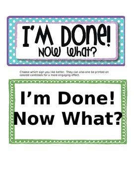 I'm Done! Now What? (Editable!)