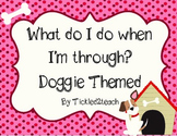 Back to School I'm Done, Now What? posters Doggie theme