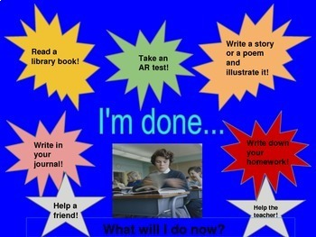 I'm Done! Now What? Editable PowerPoint Slides