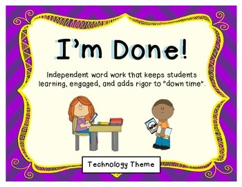 I'm Done! Word Work - Technology Theme