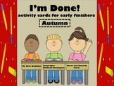 """I'm Done!""...Activities For Early Finishers"