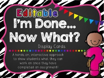 I'm Done...Now What? Early Finisher Activities -EDITABLE (
