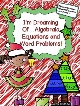 I'm Dreaming of...Algebraic Equations and Word Problems