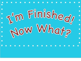 I'm Finished - Now What? Poster