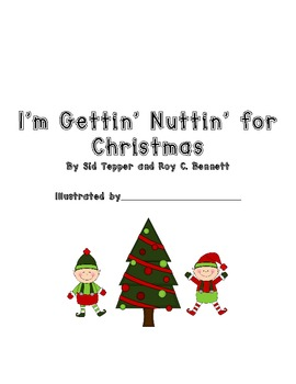 I'm Gettin' Nothing For Christmas Class Book