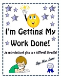 I'm Getting My Work Done! (Individualized Plan/6 Different Formats!)