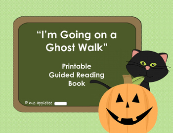 I'm Going on a Ghost Walk: Guided Reading Book