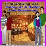 Autism Social Skill CBI Eating At A Buffet Line Restaurant