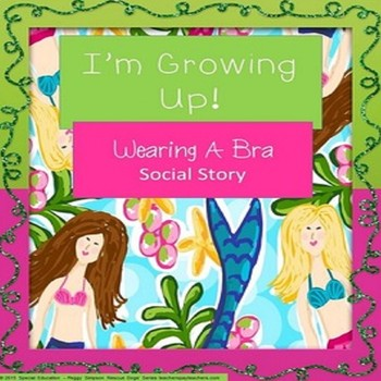 Autism Social Story Life Skills Vocational  Wearing a Bra - SPED