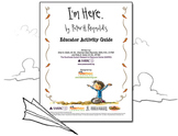 I'm Here Book and Film Educator's Activity Guide