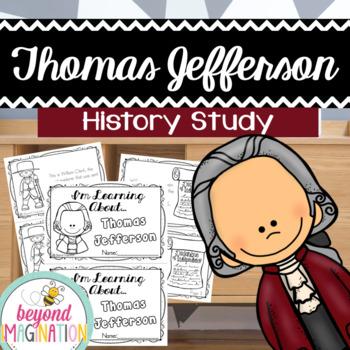 Thomas Jefferson Project! {A History Study Project}