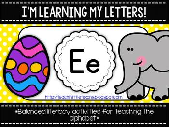 I'm Learning My Letters! {Unit E}