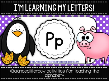 I'm Learning My Letters! {Unit P}
