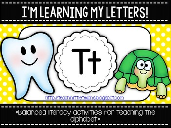 I'm Learning My Letters! {Unit T}