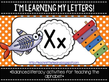 I'm Learning My Letters! {Unit X}