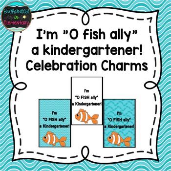 I'm O fish ally a Kindergartener! Brag Tags