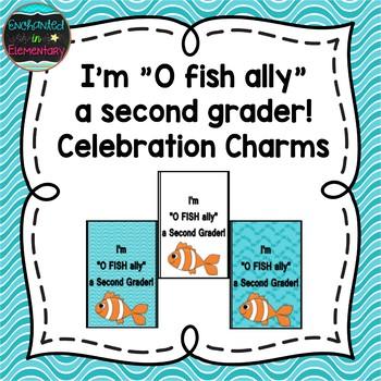 I'm O fish ally a Second Grader! Brag Tags