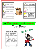 """I'm Prepared, Not Scared"" Test Bags for Test Day Jitters!"