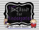I'm Ready for Kindergarten!