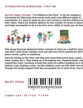 I'm Sitting on the Floor - Fun song w/ lots of movements; uses letters not notes